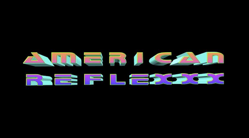 Interview: American Reflexxx